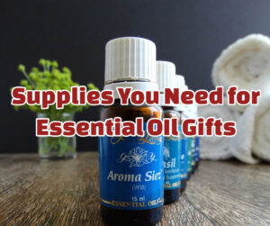 Supplies You Need for DIY Essential Oil Gifts